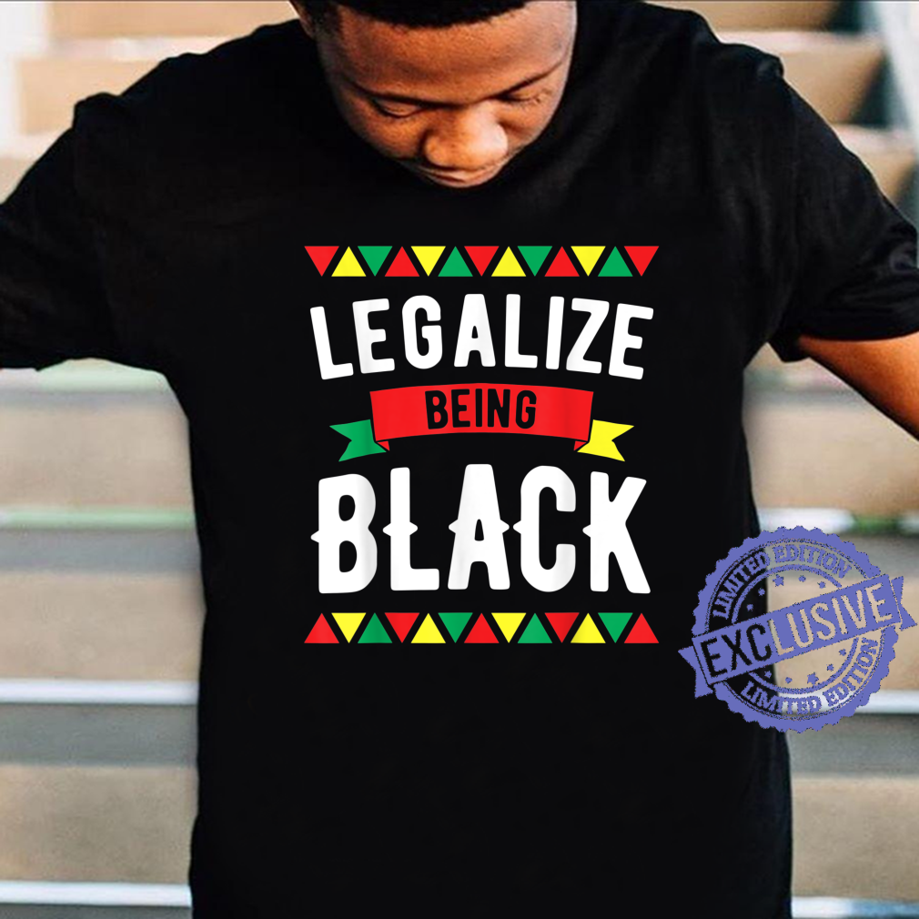 Legalize Being Black Tee