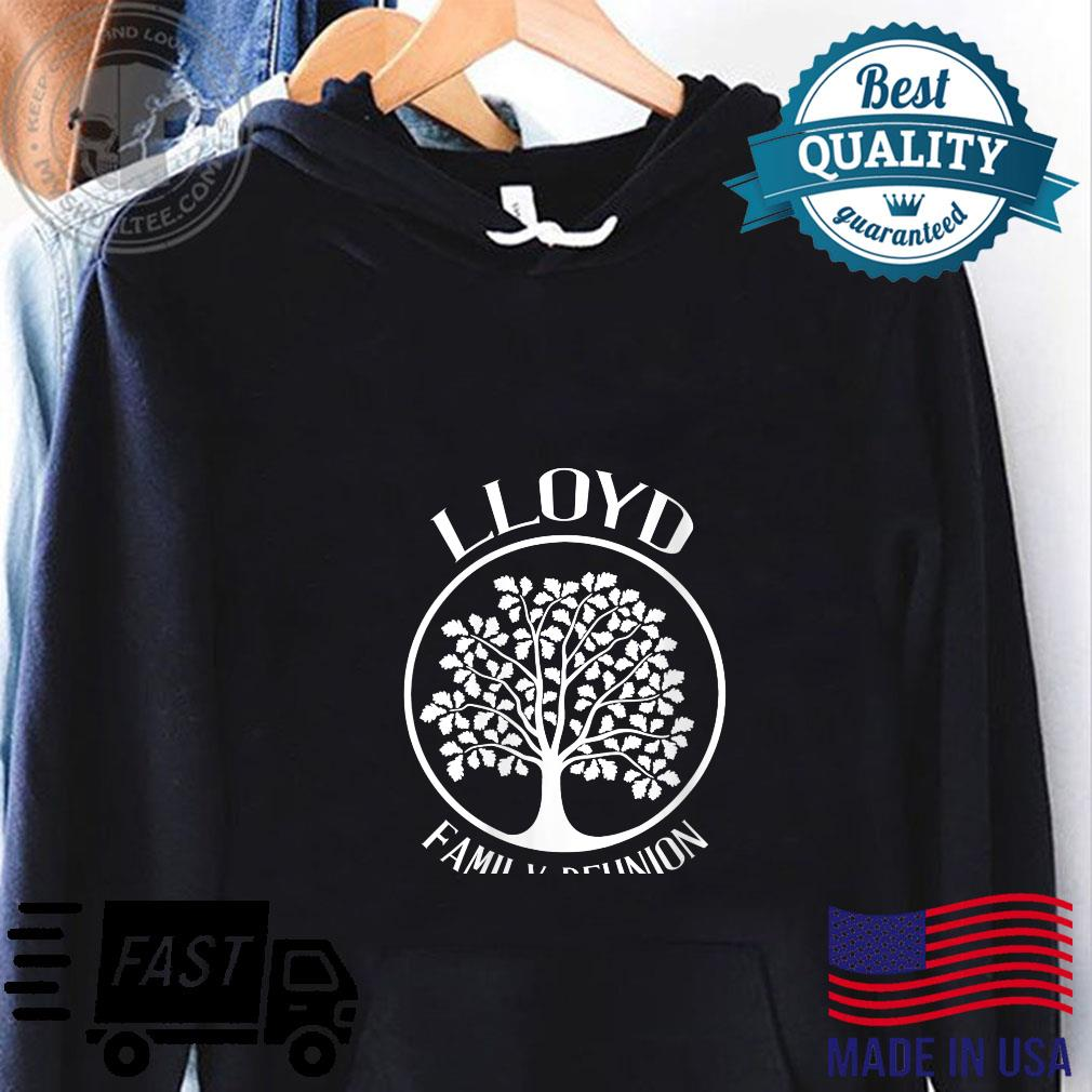 Womens Lloyd Family Reunion For All Tree With Strong Roots Shirt hoodie